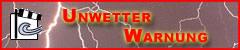 Unwetter-Warnung!